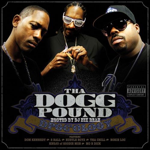 Tha Dogg Pound - DPGC'Ology (Hosted by D